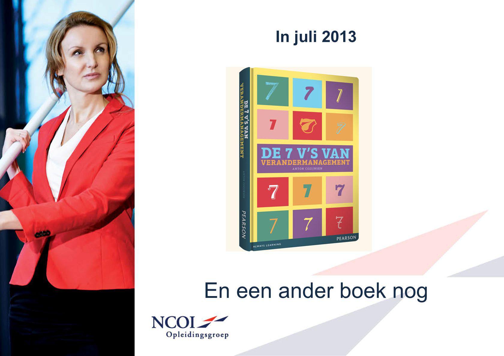 In juli 2013 En een ander boek nog