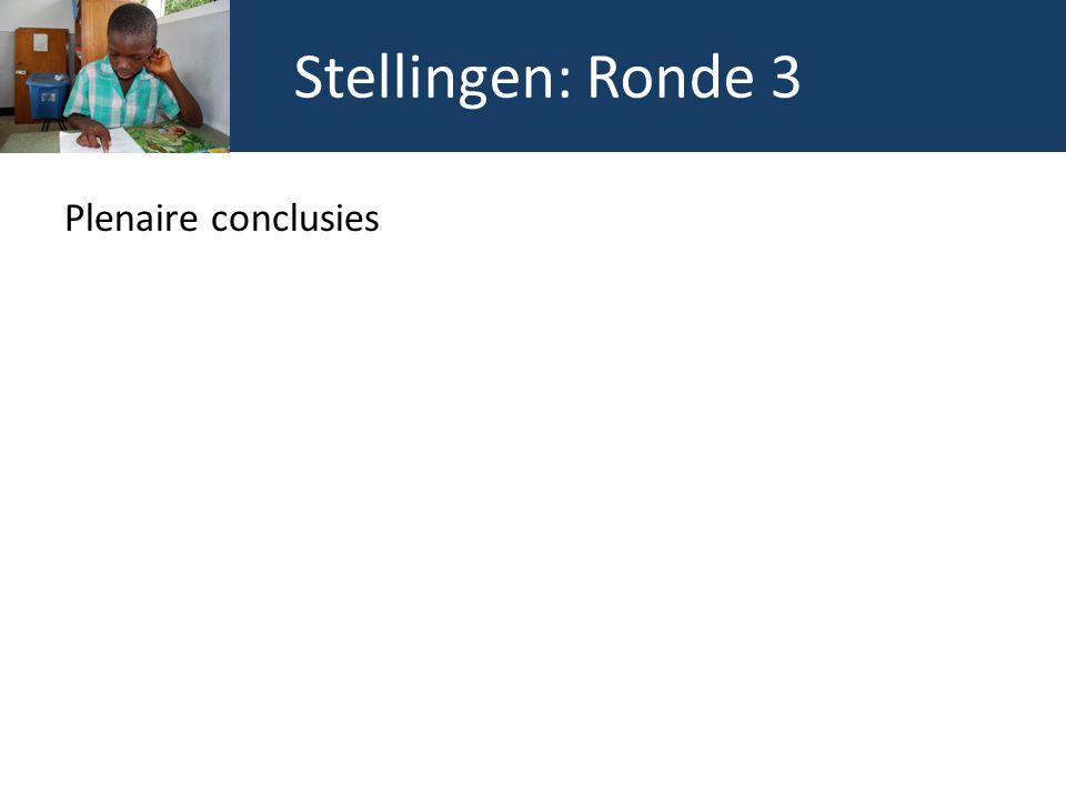 Stellingen: Ronde 3 Plenaire conclusies