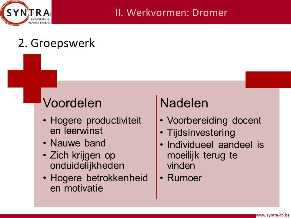 www.syntra-ab.be II.Werkvormen: Dromer 2.