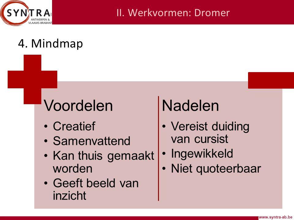 www.syntra-ab.be II.Werkvormen: Dromer 4.