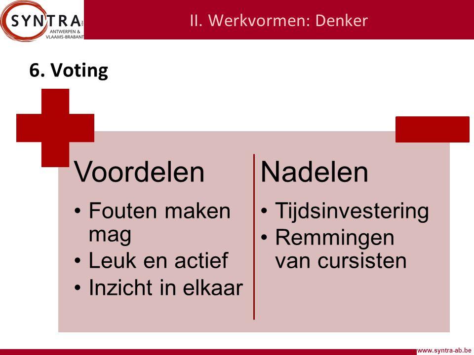 www.syntra-ab.be II.Werkvormen: Denker 6.