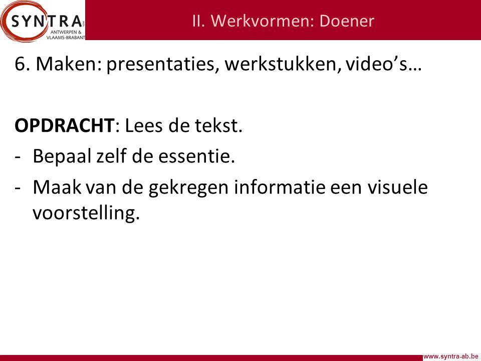 www.syntra-ab.be II.Werkvormen: Doener 6.