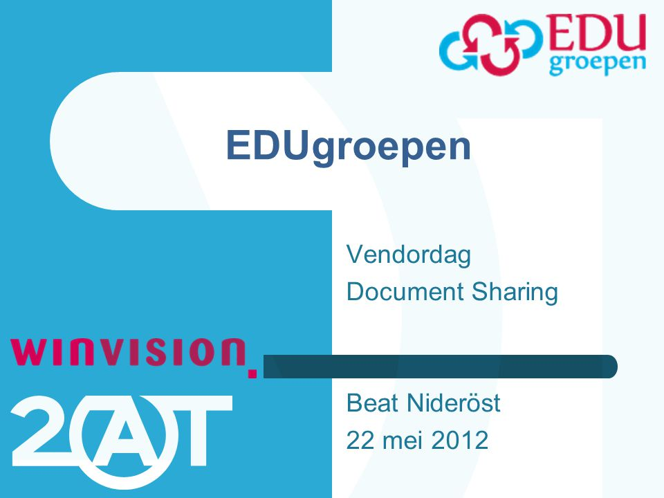 EDUgroepen Vendordag Document Sharing Beat Nideröst 22 mei 2012