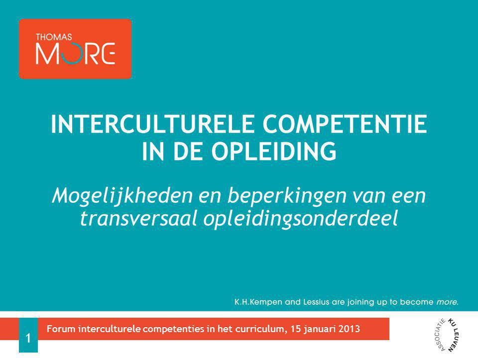 Context internationalisering opleiding Interculturele competentie (IC) Kenmerken Begrip Link met internationale competenties Case 'Intercultural Communication' Kenmerken Mogelijkheden van de IC-module Uitdagingen van de IC-module Aanvullende interculturele competentietools Entercultureel (professionalisering docenten) ICWijzer (zelfevaluatie instrument) Catalyst (zelfevaluatie en feedbackmechanisme voor IC in internationale mobliteit) Discussie en conclusie OVERZICHT 2 Forum interculturele competenties in het curriculum, 15 januari 2013