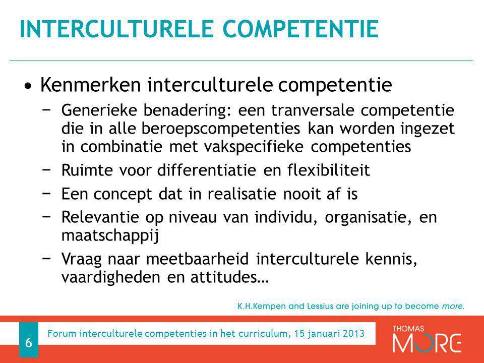 Kenmerken interculturele competentie − Generieke benadering: een tranversale competentie die in alle beroepscompetenties kan worden ingezet in combina