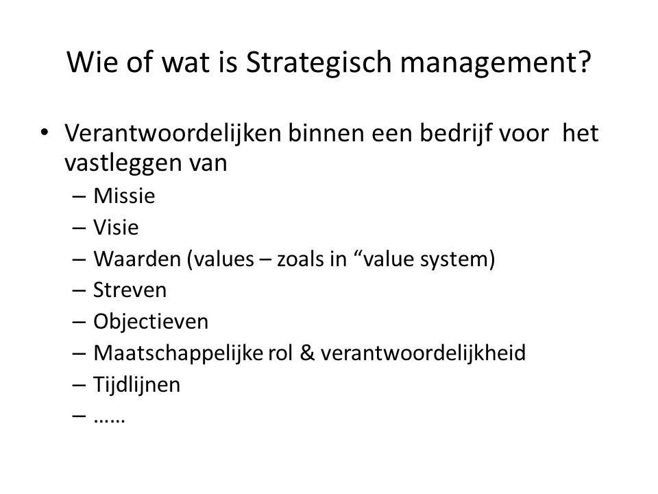 Wie of wat is Strategisch management.
