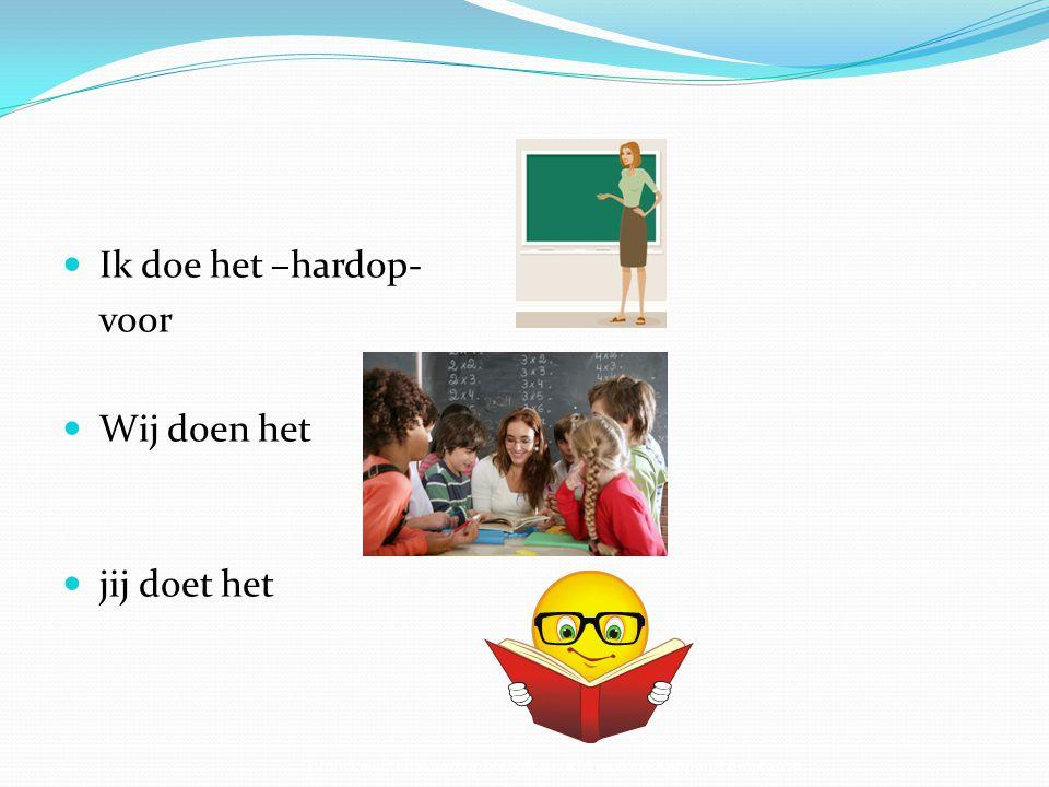 Ik doe het –hardop- voor Wij doen het jij doet het Bron: kwaliteitskaart opbrengst gericht werken- Kappen, Förrer 2010