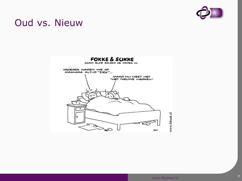 www.thymos.nl Oud vs. Nieuw 7
