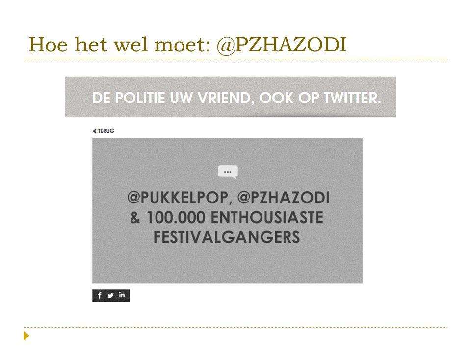 Hoe het wel moet: @PZHAZODI