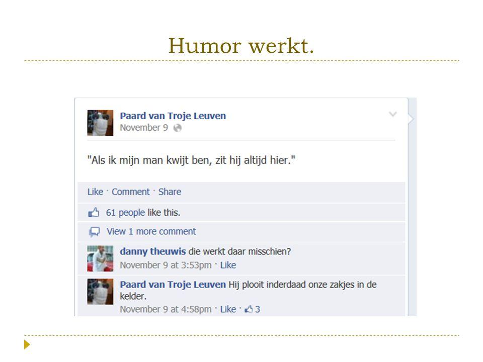Humor werkt.