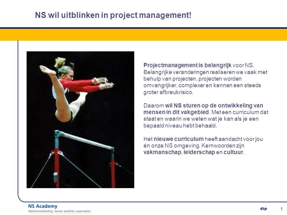 NS wil uitblinken in project management.Projectmanagement is belangrijk voor NS.