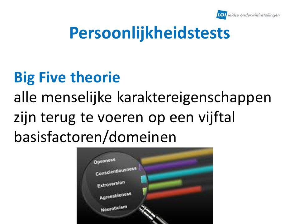 Persoonlijkheidstests Big Five berust op termen uit het woorden boek vijf karakter dimensies → de OCEAN: Openheid Consciëntieusheid Extraversie Aangenaamheid Neuroticisme