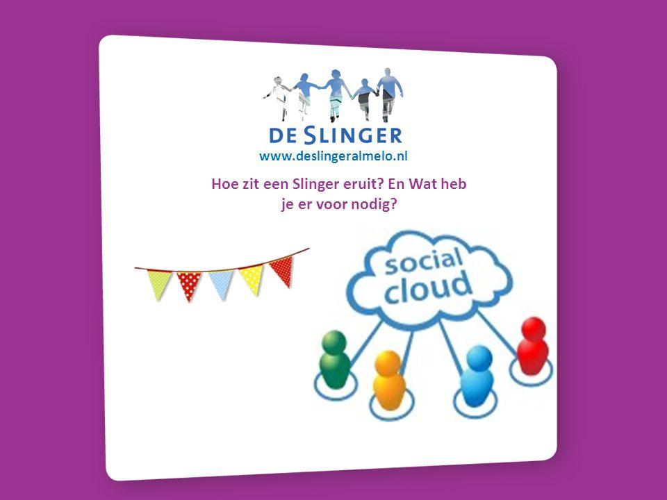 Hoe zit een Slinger eruit? En Wat heb je er voor nodig? www.deslingeralmelo.nl