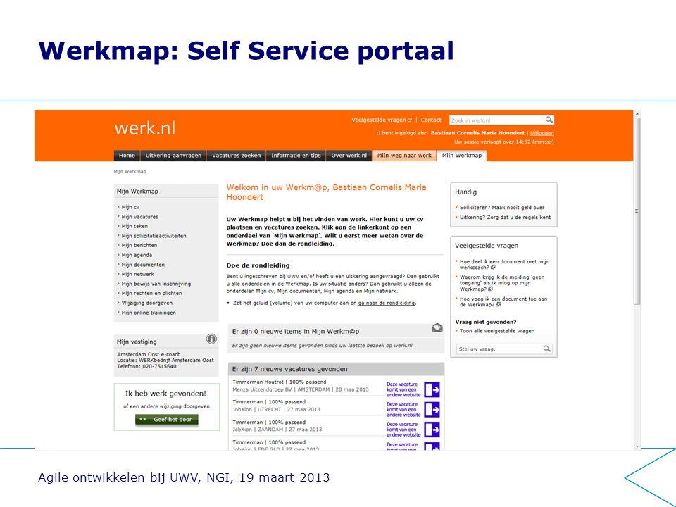 Werkmap: Self Service portaal Agile ontwikkelen bij UWV, NGI, 19 maart 2013