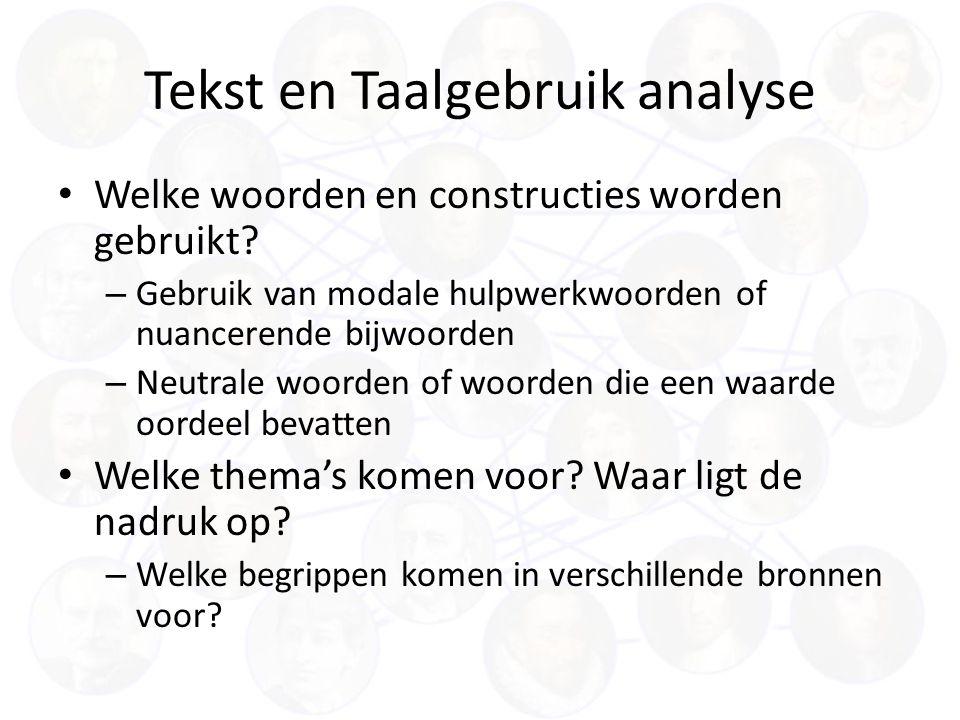 Tekst en Taalgebruik analyse Welke woorden en constructies worden gebruikt.