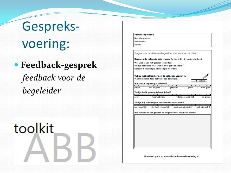 Gespreks- voering: Feedback-gesprek feedback voor de begeleider