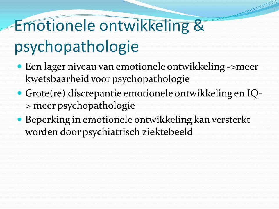 Emotionele ontwikkeling & psychopathologie Een lager niveau van emotionele ontwikkeling ->meer kwetsbaarheid voor psychopathologie Grote(re) discrepan