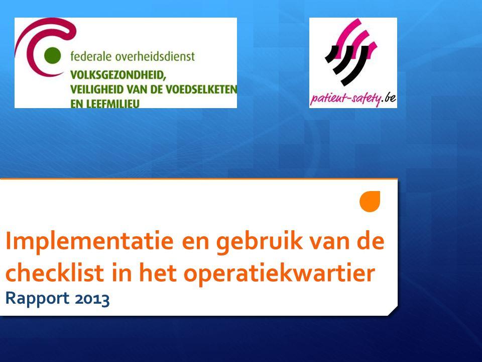 Implementatie en gebruik van de checklist in het operatiekwartier Rapport 2013