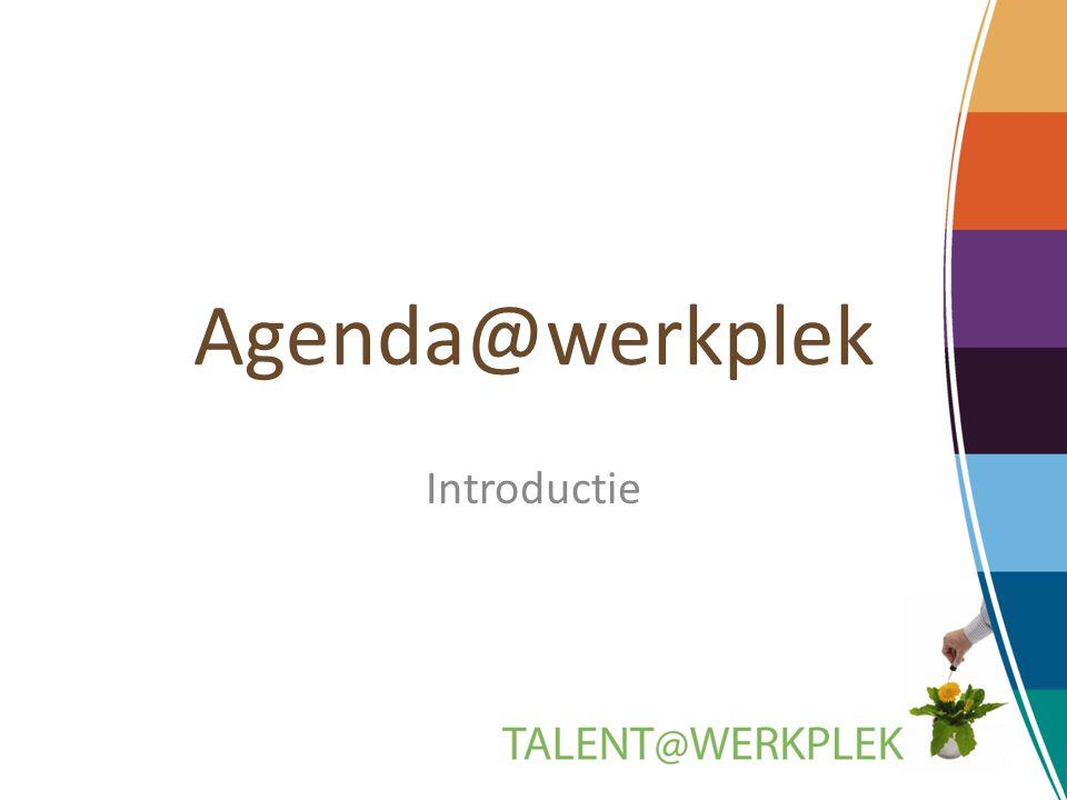 Agenda@werkplek Introductie