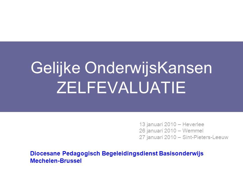 DOELSTELLINGEN  Zelfevaluatie situeren als onderdeel van interne kwaliteitszorg  instrumenten aanbieden om de zelfevaluatie aan te pakken  Effecten van GOK zien