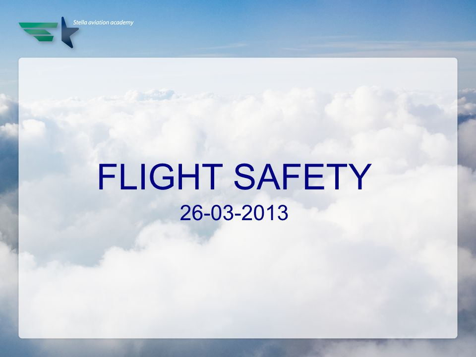 FLIGHT SAFETY 26-03-2013
