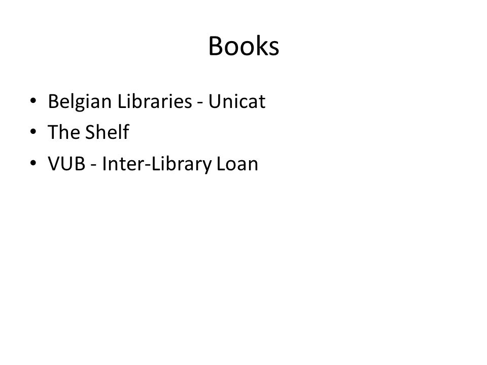 Books Belgian Libraries - Unicat The Shelf VUB - Inter-Library Loan