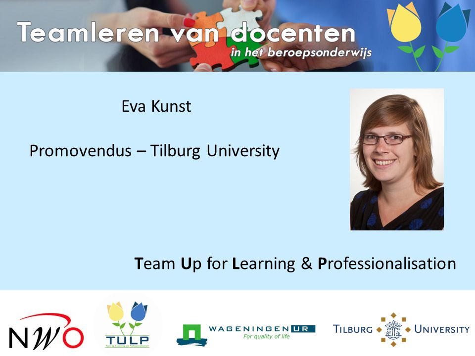 Eva Kunst Promovendus – Tilburg University Team Up for Learning & Professionalisation