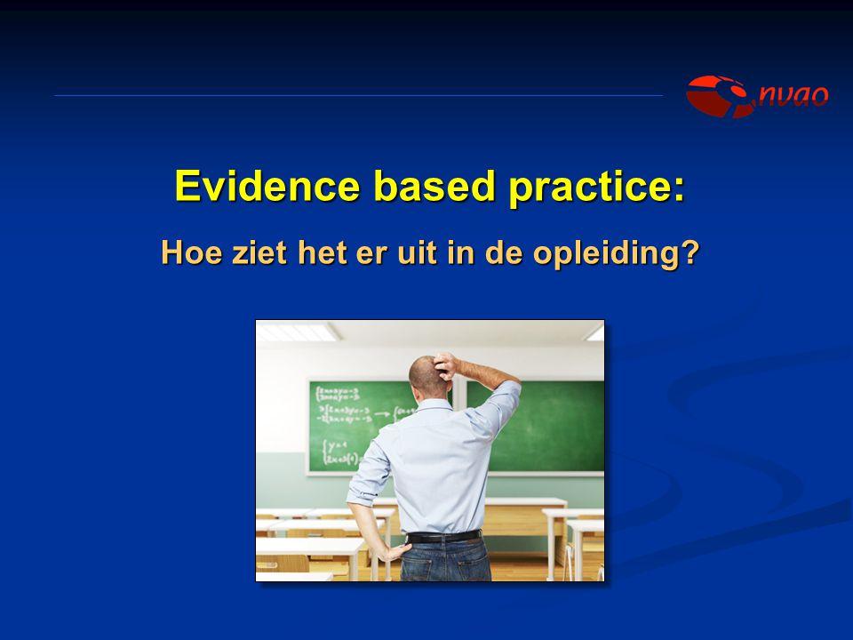 Evidence based practice: Hoe ziet het er uit in de opleiding?