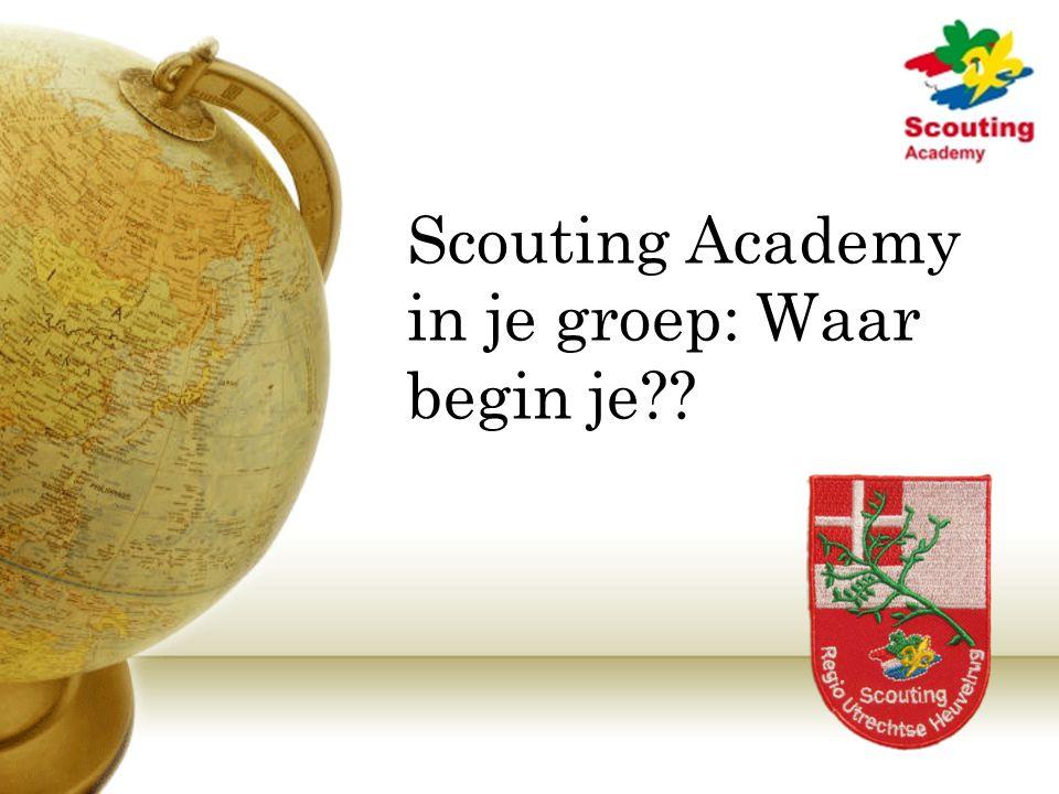 Scouting Academy in je groep: Waar begin je??