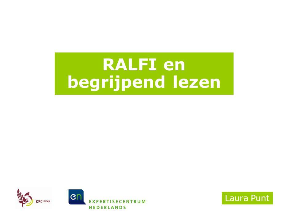 RALFI en begrijpend lezen Laura Punt