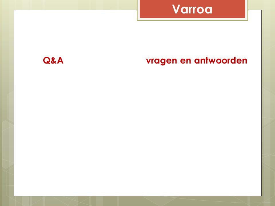 Varroa Q&A vragen en antwoorden