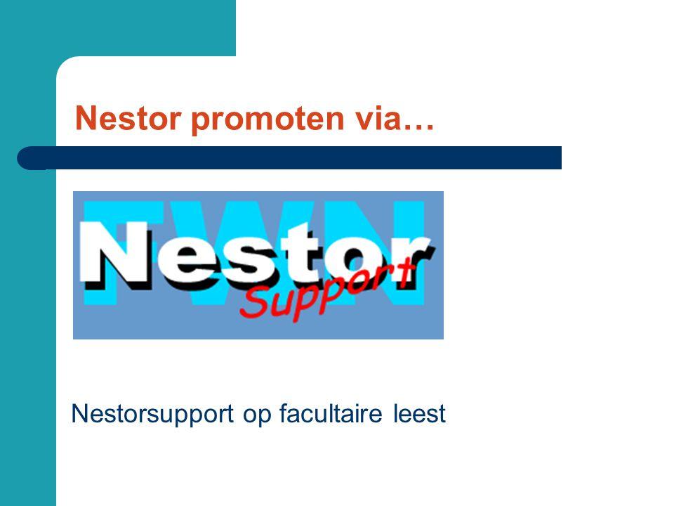Nestor promoten via… Nestorsupport op facultaire leest