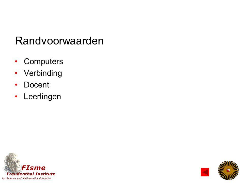 Randvoorwaarden Computers Verbinding Docent Leerlingen