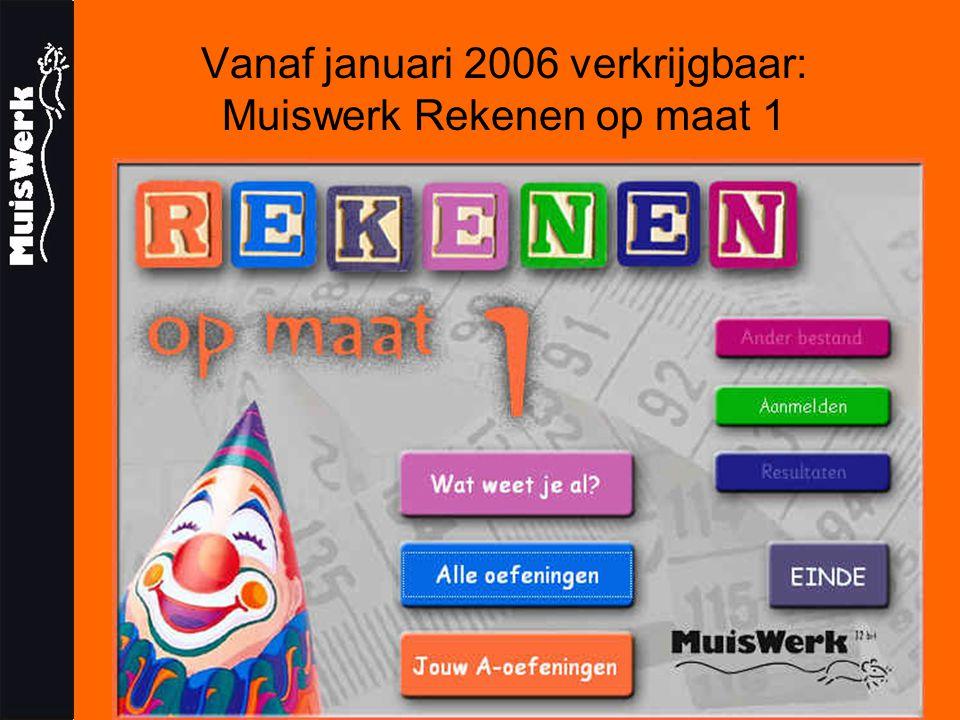 Vanaf januari 2006 verkrijgbaar: Muiswerk Rekenen op maat 1