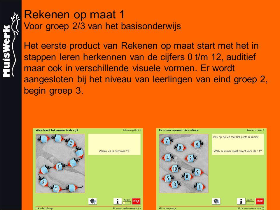 Rekenen op maat 1 Voor groep 2/3 van het basisonderwijs Het eerste product van Rekenen op maat start met het in stappen leren herkennen van de cijfers 0 t/m 12, auditief maar ook in verschillende visuele vormen.