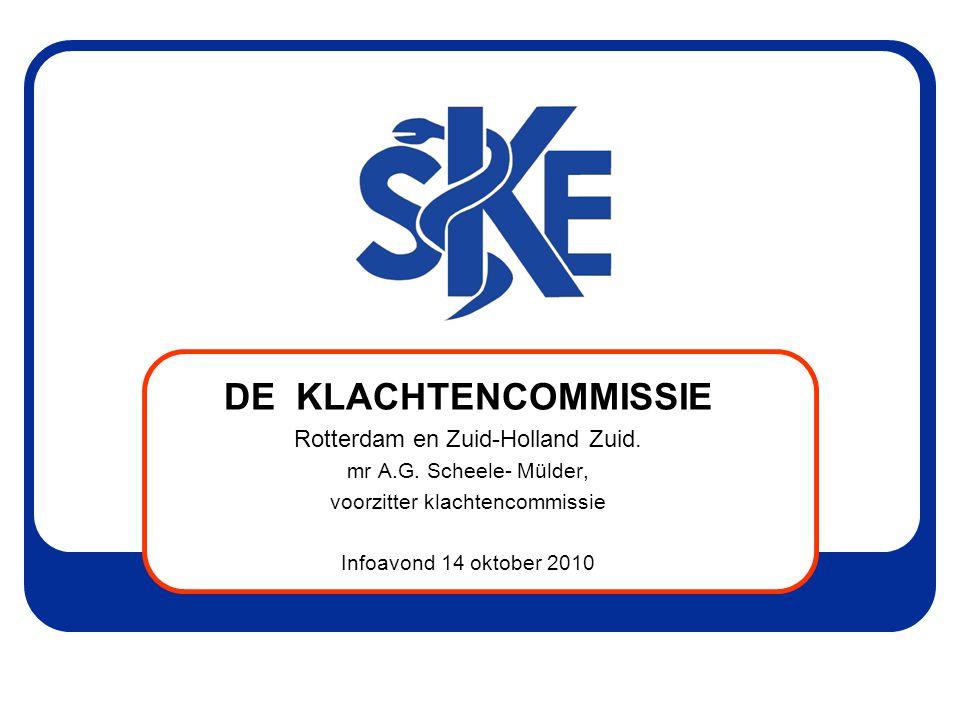 DE KLACHTENCOMMISSIE Rotterdam en Zuid-Holland Zuid.