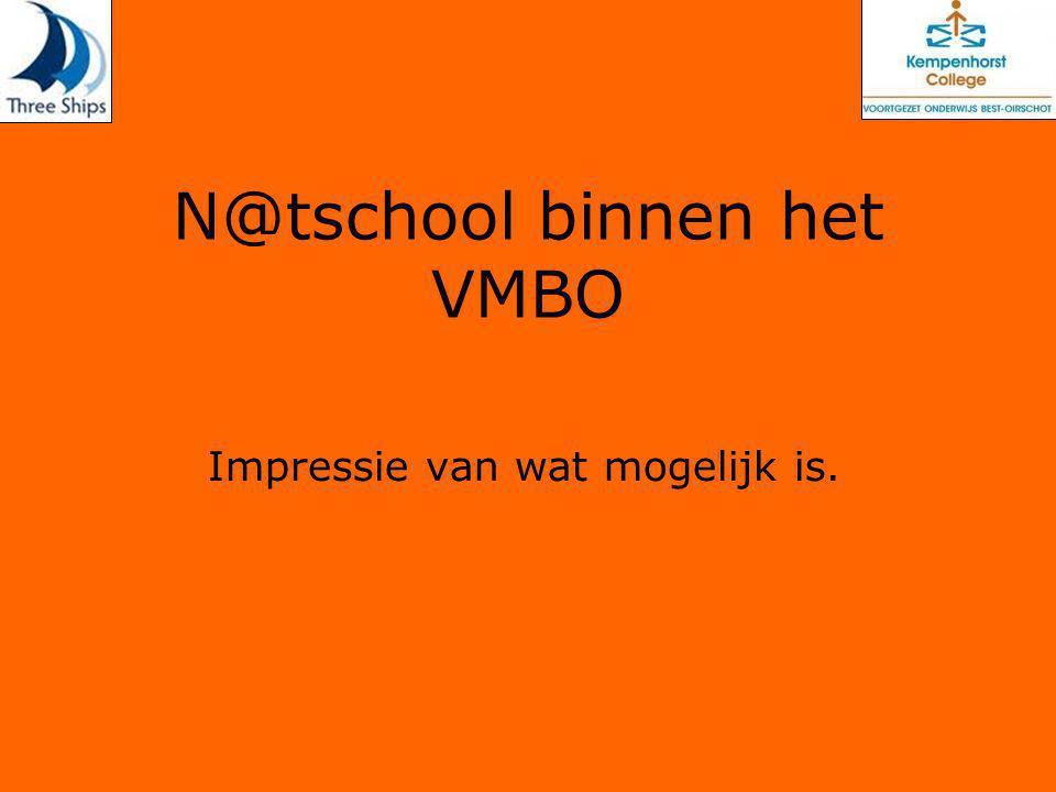 N@tschool binnen het VMBO Impressie van wat mogelijk is.