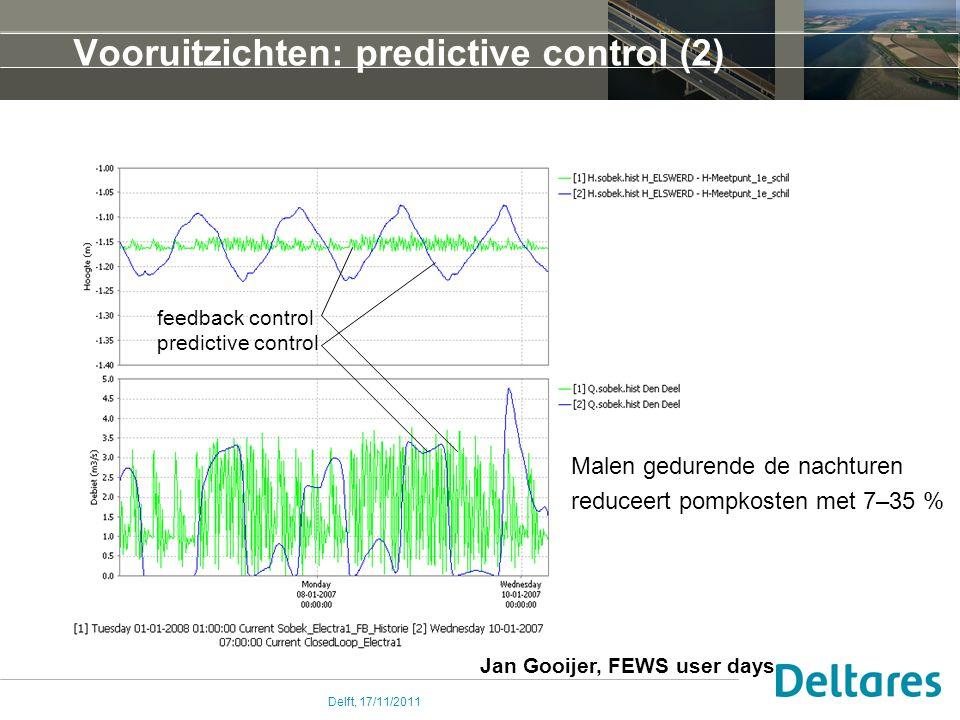 Delft, 17/11/2011 Vooruitzichten: predictive control (2) Malen gedurende de nachturen reduceert pompkosten met 7–35 % feedback control predictive control Jan Gooijer, FEWS user days