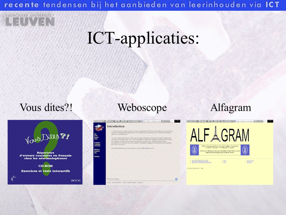 ICT-applicaties: Vous dites !WeboscopeAlfagram