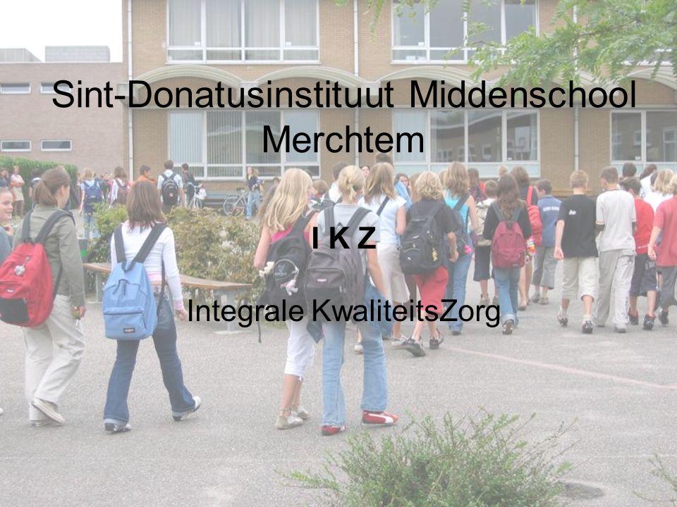 1 Sint-Donatusinstituut Middenschool Merchtem I K Z Integrale KwaliteitsZorg
