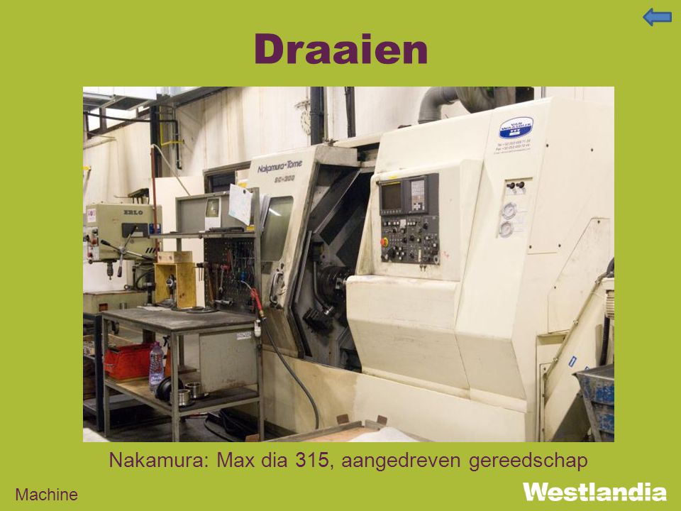 Draaien Machine Nakamura: Max dia 315, aangedreven gereedschap