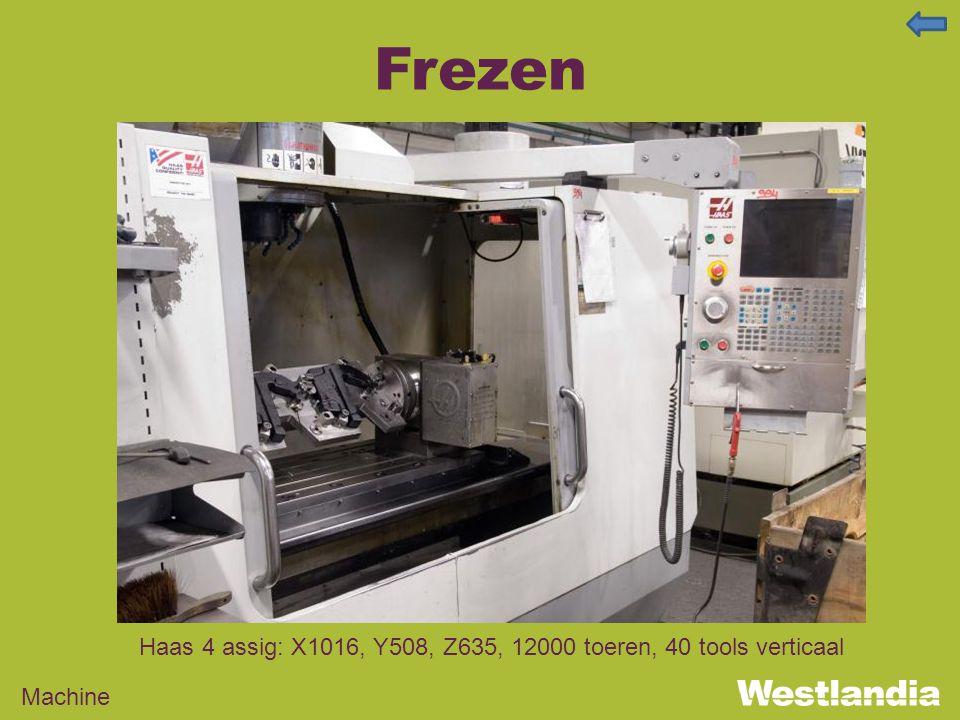 Frezen Machine Haas 4 assig: X1016, Y508, Z635, 12000 toeren, 40 tools verticaal
