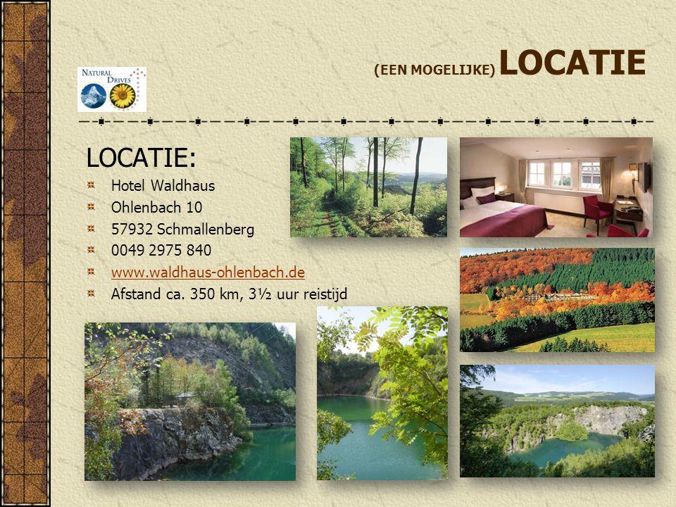(EEN MOGELIJKE) LOCATIE LOCATIE: Hotel Waldhaus Ohlenbach 10 57932 Schmallenberg 0049 2975 840 www.waldhaus-ohlenbach.de Afstand ca.