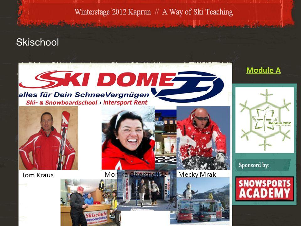 Skischool Tom Kraus Monika Obersneijder Mecky Mrak