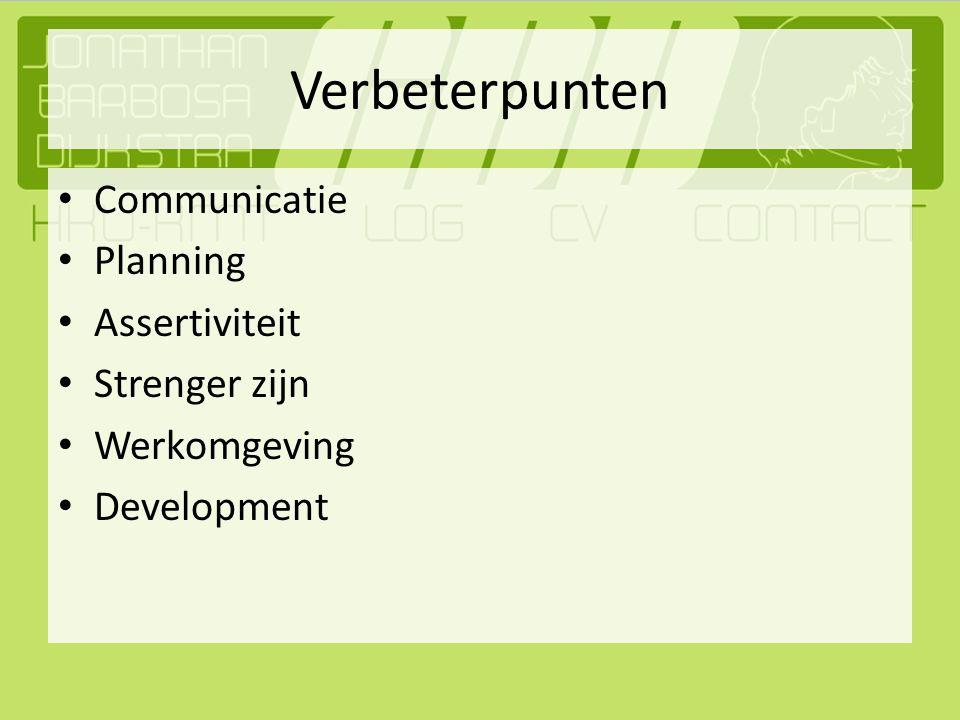 Verbeterpunten Communicatie Planning Assertiviteit Strenger zijn Werkomgeving Development