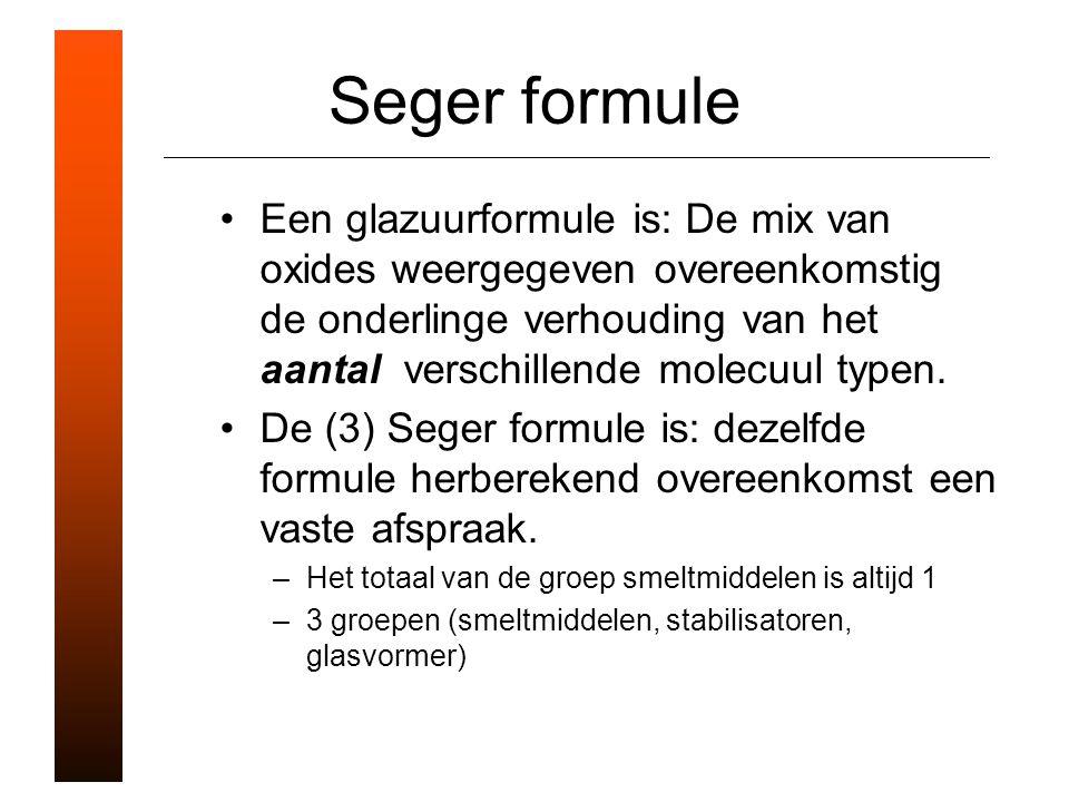 Seger formule Een glazuurformule is: De mix van oxides weergegeven overeenkomstig de onderlinge verhouding van het aantal verschillende molecuul typen.