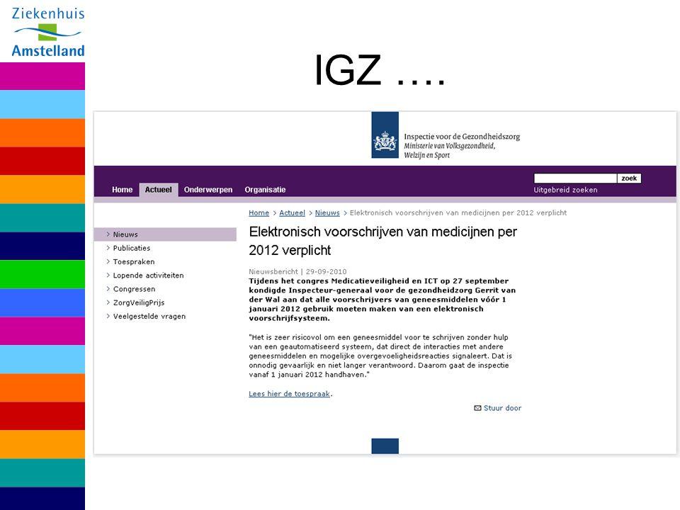 IGZ : EVS verplicht per 01-01-2012 Hoofdinspecteur van der Wal: 'Het is zeer risicovol om een geneesmiddel voor te schrijven zonder hulp van een geautomatiseerd systeem, dat direct de interacties met andere geneesmiddelen en mogelijke overgevoeligheidsreacties signaleert.