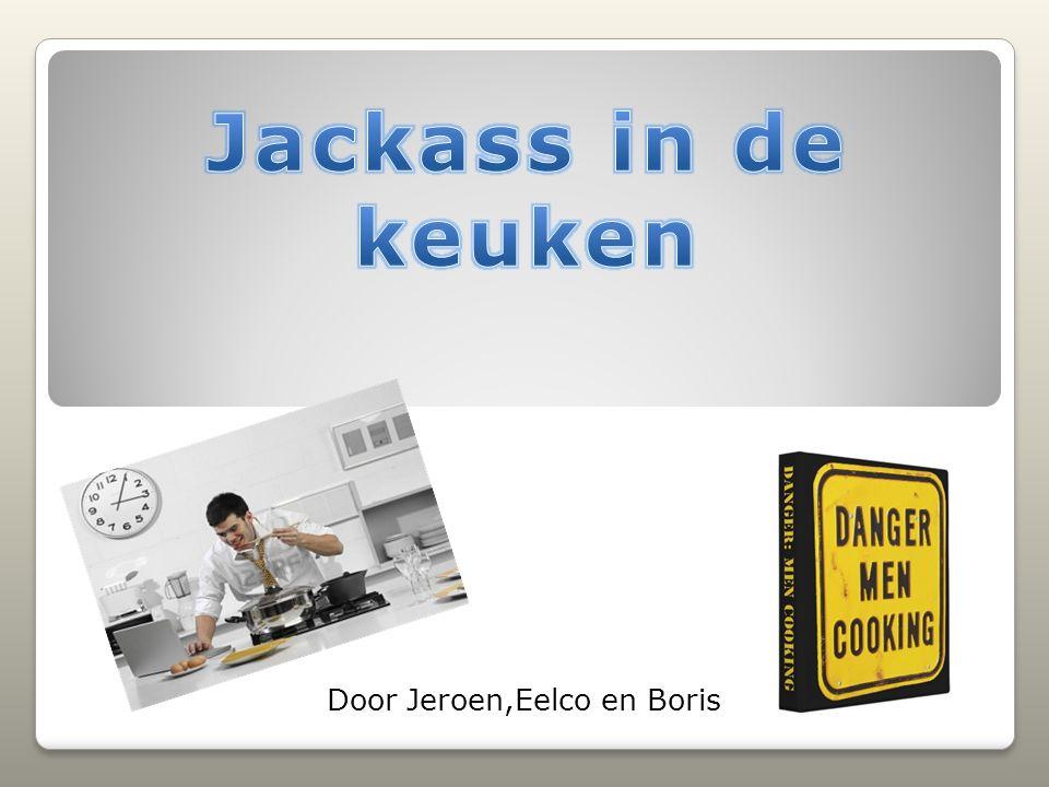Jackass in the kitchen kookgroep Vraag 2. Waar woont u? Amsterdam home Zelf kookgroep starten