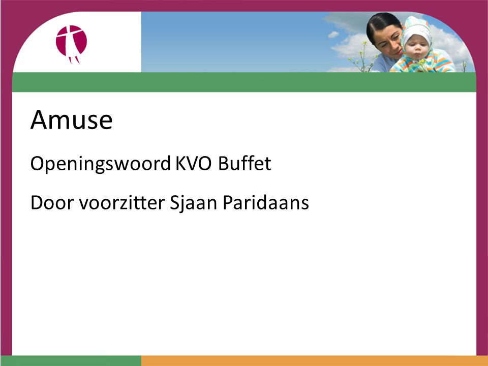 Amuse Openingswoord KVO Buffet Door voorzitter Sjaan Paridaans