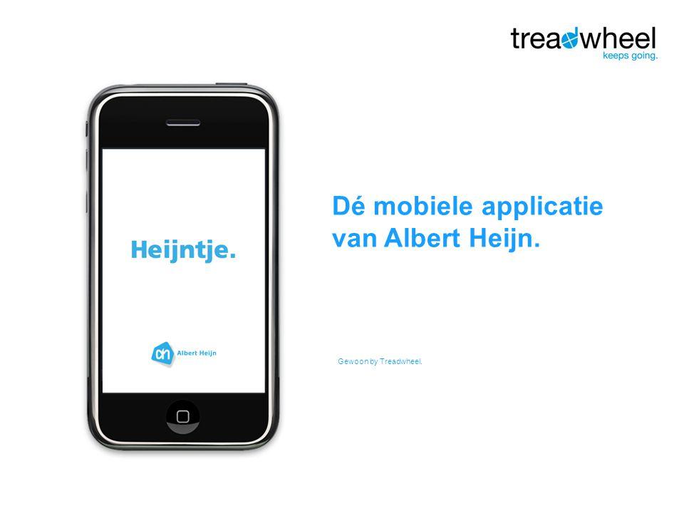 Gewoon by Treadwheel. Dé mobiele applicatie van Albert Heijn.